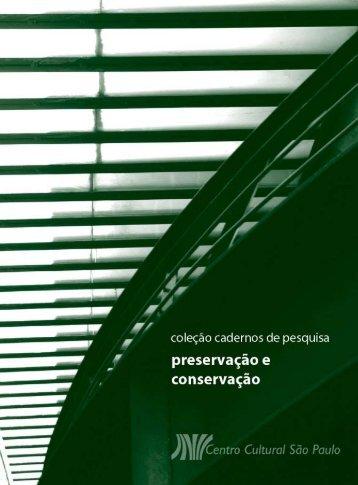 Preservação e Conservação - Centro Cultural São Paulo