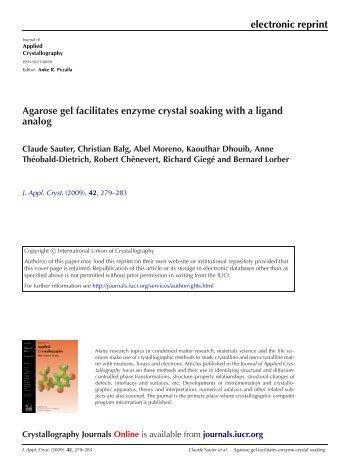 electronic reprint Agarose gel facilitates enzyme crystal ... - Free