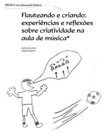 Flauteando e criando: experiências e reflexões sobre ... - ABEM