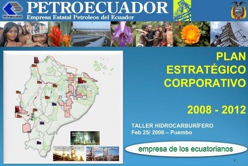 Petroecuador. Plan estratégico a 2012 - OilProduction.net