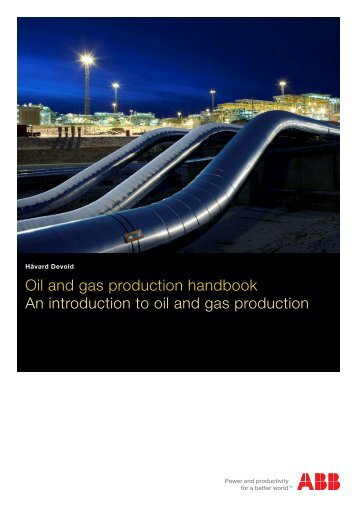 Oil and gas production handbook An introduction to oil and gas ...