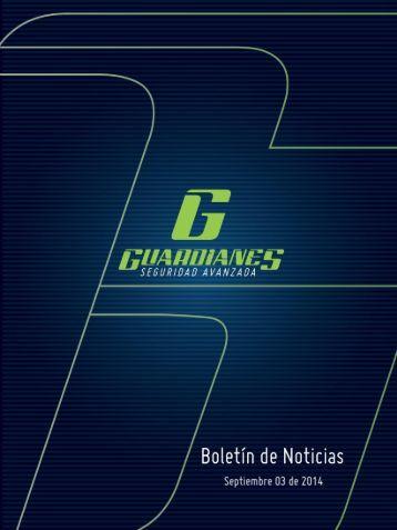 Boletín informativo de seguridad Guardianes 03-09-2014
