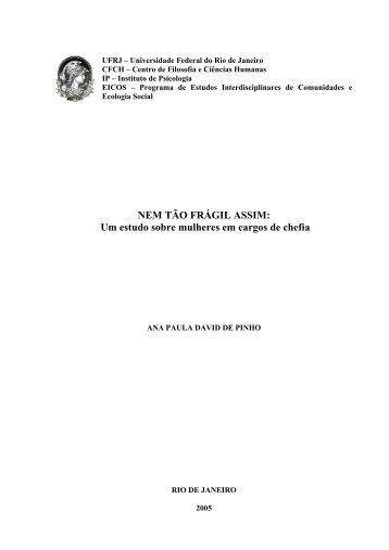 NEM TÃO FRÁGIL ASSIM - Instituto de Psicologia da UFRJ
