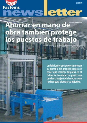 Ahorrar en mano de obra también protege los puestos de ... - Fastems