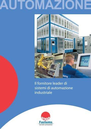 Il fornitore leader di sistemi di automazione industriale - Fastems