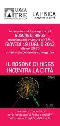 il Bosone di Higgs inContRa la Città la fisiCa - GINA - Università ...