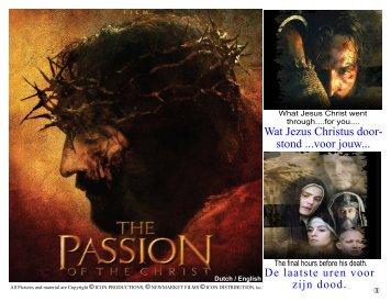 Wat Jezus Christus door- stond ...voor jouw...