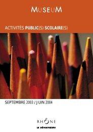 ACTIVITÉS PUBLIC(S) SCOLAIRE(S) - musée des Confluences