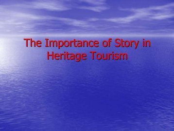 The Importance of Story in Heritage Tourism - Caribbean Tourism ...