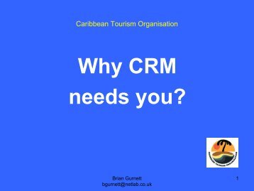 Why CRM needs you? - Caribbean Tourism Organization