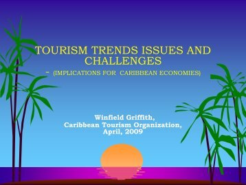 Tourism Trends, Issues and Challenges – published April 2009 by ...
