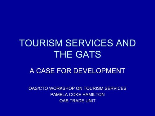tourism services and the gats - Caribbean Tourism Organization