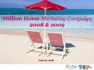 Million Home Marketing Campaign 2008 & 2009