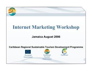 Internet Marketing Workshop - Caribbean Tourism Organization
