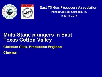 Christian Click and Jim McKenzie – Chevron - East Texas Gas ...