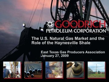 US Natural Gas Market & the Haynesville Shale – Gill Goodrich