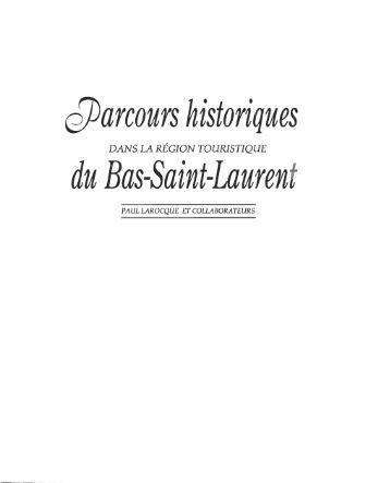 Parcours historiques dans la région touristique du Bas-Saint-Laurent