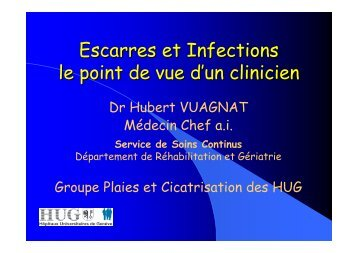 Escarres et infections : le point de vue d'un praticien - HUG