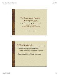 The Superpave System – Filling the gaps. FHWA Binder lab