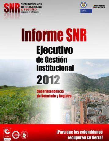Informe Ejecutivo de Gestión 2012 - Superintendencia de Notariado ...