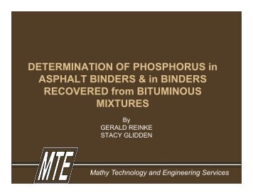 DETERMINATION OF PHOSPHORUS in ASPHALT BINDERS & in ...