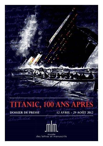 TITANIC, 100 ANS APRÈS - Expositions