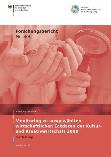 Monitoring zu ausgewählten wirtschaftlichen Eckdaten der Kultur ...