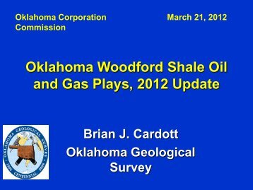 Oklahoma Woodford Shale Oil and Gas Plays, 2012 Update