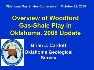 Overview of Woodford Gas-Shale Play, 2008 Update - Oklahoma ...