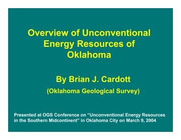 Overview of Unconventional Energy Resources of Oklahoma