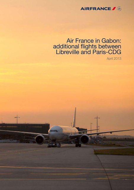 Air France in Gabon: additional flights between Libreville and Paris ...