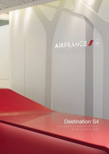 """Download the press kit """"Destination S4, a new approach ... - Air France"""