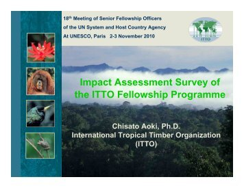 Impact Assessment Survey of the ITTO Fellowship ... - Development