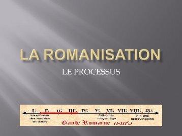 LA ROMANISATION