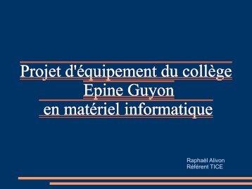Projet d'équipement du collège Epine Guyon en matériel informatique