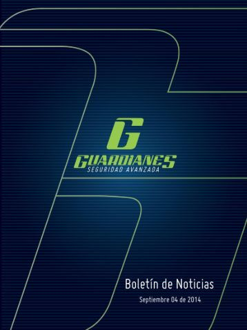 Boletín informativo de Seguridad Guardianes del 04-09-2014