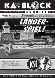 Länder- spiel! Länder- spiel! - Supporters Karlsruhe 1986 eV