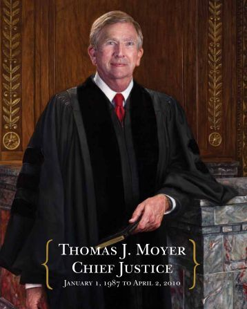 Thomas J. Moyer Chief Justice - Supreme Court