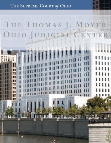 The Thomas J. Moyer Ohio Judicial Center - Supreme Court - State ...