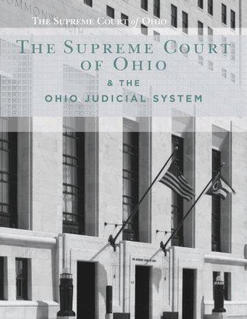 The Supreme Court of Ohio & The Ohio Judicial System