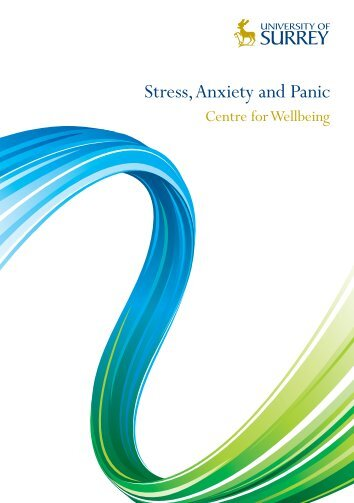 Stress, Anxiety and Panic - University of Surrey