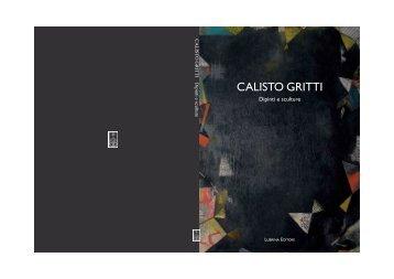 Calisto Gritti. Dipinti e sculture - Arsmedia