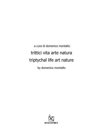 Cesare Benaglia - Trittici Vita Arte Natura - Arsmedia