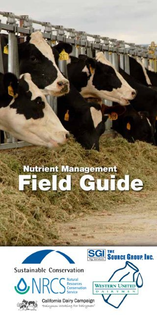 Dairy Nutrient Management Field Guide - Sustainable Conservation