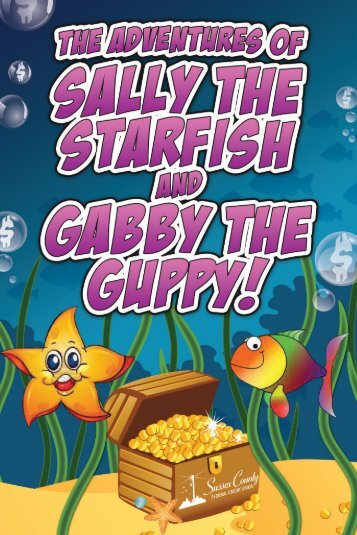The Adventures of Sally The Starfish and Gabby The Guppy!