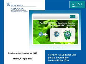 Il Charter A.I.S.E per una pulizia sostenibile Le modifiche 2010