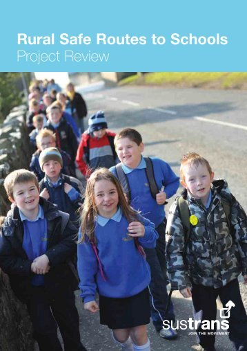 Rural Safe Routes to Schools: Project Review - Sustrans