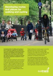 Sustrans services: 4. Developing routes and places for walking and ...