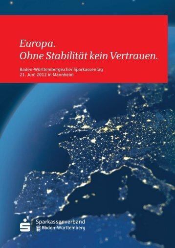 Europa. Ohne Stabilität kein Vertrauen. - Sparkassenverband Baden ...