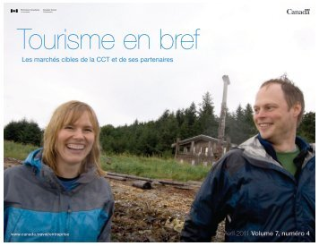 Lisez le numéro d'avril 2011 de Tourisme en bref dans son intégralité.